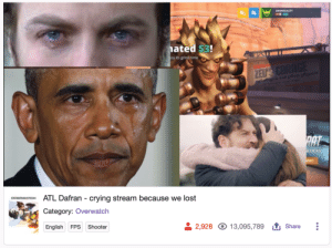 Crying, Tumblr, and Lost: ated $3!  sy its grind time  LOCKS  TL Dafran - crying stream because we lost  Category: Overwatch  English FPS Shooter  2,928 O 13,095,789Share delfyi:  u good bro??