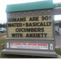 Facebook, Memes, and Anxiety: ATER BASICAL  CUCUMBERS  WITH ANXIETY  l  ROYS GENERAL STORE HENTSCHELHARDWARE  963 E. Hammond Rd. Mile Rd. Traverse City. Mi.49686  facebook.com RoysGeneral Store