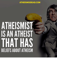 """I'm coining a new term """"atheismist"""" An atheismist is an atheist that has a belief about their atheism or about atheism in general. For example, they believe atheism is true, science is atheism, use atheist or atheism in their name etc. Atheist Atheists Atheism Antitheist Antitheists Antitheism AtheismIsDead christianity bible jesus muslim islam quran judaism jew love instagood me smile follow: ATHEISMISDEAD.COM  ATHEISM  IS AN ATHEIST  THAT HAS  BELIEFS ABOUT ATHEISM I'm coining a new term """"atheismist"""" An atheismist is an atheist that has a belief about their atheism or about atheism in general. For example, they believe atheism is true, science is atheism, use atheist or atheism in their name etc. Atheist Atheists Atheism Antitheist Antitheists Antitheism AtheismIsDead christianity bible jesus muslim islam quran judaism jew love instagood me smile follow"""