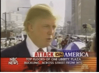 President Trump being interviewed after 9-11 neverforget . . . . . MAGA millennialrepublicans donaldtrump buildthewall mypresident trump2020 merica fakenews republican draintheswamp conservative makeamericagreatagain liberallogic americafirst trumptrain triggered trumpmemes presidenttrump snowflakes PARTNERS🇺🇸 @conservative_comedy_ @always.right @conservative.nation1776 @conservative.american: ATTACK ON  AMERICA  NBC  NEWS BUCKLING ACROSS STREET FROM WTG  TOP FLOORS OF ONE LIBERTY PLAZA President Trump being interviewed after 9-11 neverforget . . . . . MAGA millennialrepublicans donaldtrump buildthewall mypresident trump2020 merica fakenews republican draintheswamp conservative makeamericagreatagain liberallogic americafirst trumptrain triggered trumpmemes presidenttrump snowflakes PARTNERS🇺🇸 @conservative_comedy_ @always.right @conservative.nation1776 @conservative.american