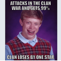 ATTACKS IN THE CLAN  WAR AND GETS 99  CLAN LOSES BY ONE STAR That's gotta hurt.