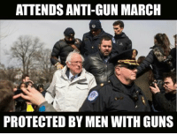 Is there anything that this guy does that isn't hypocritical? (LC): ATTENDS ANTI-GUN MARCH  PROTECTED BY MEN WITH GUNS Is there anything that this guy does that isn't hypocritical? (LC)