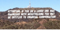 """<p><a href=""""https://idiotdad.tumblr.com/post/155409180355/they-changed-the-hollywood-sign-again"""" class=""""tumblr_blog"""">idiotdad</a>:</p>  <blockquote><p>they changed the hollywood sign again</p></blockquote>: ATTENTION: IF YOU OR A LOVED ONE WAS  DIAGNOSED WITH MESOTHILIOMA YOU MAY  BE ENTITLED TO FINANCIAL COMPENSATION <p><a href=""""https://idiotdad.tumblr.com/post/155409180355/they-changed-the-hollywood-sign-again"""" class=""""tumblr_blog"""">idiotdad</a>:</p>  <blockquote><p>they changed the hollywood sign again</p></blockquote>"""