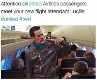 Lol,its pee-pee pants flying today!! Half of your peanuts are mine!!! 😆😆😆😆 Book my flight now!!😁 negan neganandlucille accurate series twd thewalkingdead thewalkingdeadamc twdfamily jeffreydeanmorgan normanreedus andrewlincoln stevenyeun Instagram horror HORRORVIXEN101: Attention  @United Airlines passengers  meet your new flight attendant Lucille  #united #twd  united  Airlines  o o o o  o Lol,its pee-pee pants flying today!! Half of your peanuts are mine!!! 😆😆😆😆 Book my flight now!!😁 negan neganandlucille accurate series twd thewalkingdead thewalkingdeadamc twdfamily jeffreydeanmorgan normanreedus andrewlincoln stevenyeun Instagram horror HORRORVIXEN101