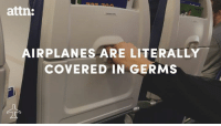 Here are the places you should never touch on an airplane.: attn:  AIRPLANES ARE LITERALLY  COVERED IN GERMS Here are the places you should never touch on an airplane.