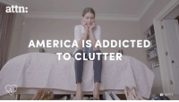 Getting rid of clutter can help your mental health.: attn:  AMERICA IS ADDICTED  TO CLUTTER  GETTY Getting rid of clutter can help your mental health.