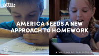 Memes, Homework, and Film: attn:  AMERICA NEEDS A NEW  APPROACH TO HOMEWORK  WHERE TO INVADE NEXT  DOG EAT DOG FILMS (2 American school kids are drowning in homework compared to other countries.