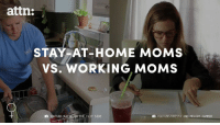 It's time to stop pitting stay-at-home moms against working moms.: attn:  STAY AT-HOME MOMS  VS. WORKING MOMS  IE ON THE FLIP SIDE  YOUTUBE/KRISTA AND MELODY HAMMER It's time to stop pitting stay-at-home moms against working moms.