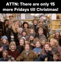 Christmas, Relatable, and More: ATTN: There are only 15  more Fridays till Christmas!  am get ready to get merry