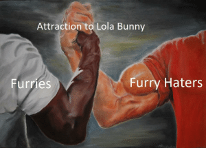 Dank Memes, Furry, and Bunny: Attraction to Lola Bunny  Furries  Furry Haters You know it