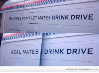 Fail, Head, and Memes: atu DONT LET MATES DRINK DRIVE  MATES REAL MATES DRINK DRIVE  HEAD OVER TO DAMNLOLCOM Policing Fail  http://bit.ly/DailyDose62