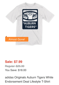 "Adidas, Auburn, and Eagle: ""AUBURN  TIGERS""  Almost Gone!  Sale: $7.99  Regular: $25.99  You Save: $18.00  adidas Originals Auburn Tigers White  Endorsement Deal Lifestyle T-Shirt ""War Eagle"" I guess"