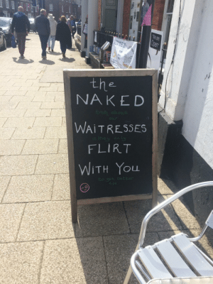 """Found outside a local cafe: AUG 18TH  """"We are  Open  ECAL NOK  1CHAR  PEENT  the  NAKED  truth about  our  WAITRESSES  they on ly  FLIRT  WITH You  to get better  +ips Found outside a local cafe"""