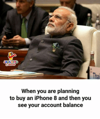 Thais: AUGHING  Thai  When you are planning  to buy an iPhone 8 and then you  see your account balance