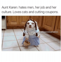 "Everyone has an ""aunt Karen"" 😂 collab with @k9leather 👈🏻👈🏻👈🏻 aunt auntie aunts attitude hater funny family inlaws memes meme humor comedy laughs jokes caption funnyaf dog dogs puppy puppies puppiesofinstagram dogsofinstagram: Aunt Karen: hates men, her job and her  culture. Loves cats and cutting coupons.  @beentheretho Everyone has an ""aunt Karen"" 😂 collab with @k9leather 👈🏻👈🏻👈🏻 aunt auntie aunts attitude hater funny family inlaws memes meme humor comedy laughs jokes caption funnyaf dog dogs puppy puppies puppiesofinstagram dogsofinstagram"