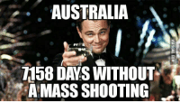 Planned Parenthood Terrorism: AUSTRALIA  1158 DAYS WITHOUT  AMASS SHOOTING