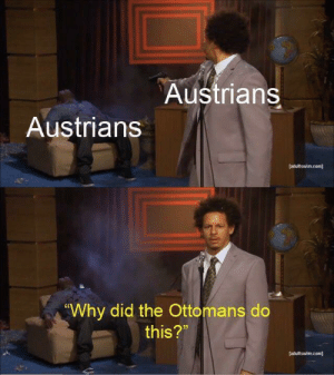 """Com, Why, and Did: Austrians  Austrians  [adultswim.com]  Why did the Ottomans do  this?""""  [adultswim.com] Battle of Karánsebes (1788, colorized)"""