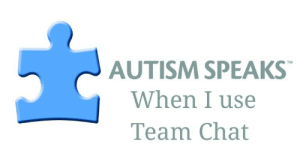 Reddit, Autism, and Chat: AUTISM SPEAKS  TM  When I use  Team Chat I evidently made this at like 4 am the other night.