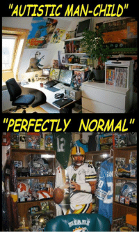 """Ready for Superbowl?: """"AUTISTIC MAN-CHILD""""  """"PERFECTLY NORMAL"""" Ready for Superbowl?"""