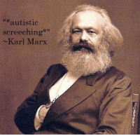 "Great quote from daddy: ""*autistic  screeching  ~Karl Marx  arl IVlarx Great quote from daddy"