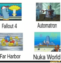Fallout 4, Memes, and Fallout: Automatron  Fallout 4  Far Harbor  Nuka World  funny Fallout 4 and it's story DLCs in one picture  - Vault Dweller