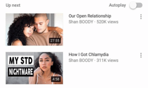 shan: Autoplay  Up next  Our Open Relationship  Shan BOODY 520K views  27:55  How I Got Chlamydia  Shan BOODY 311K views  MY STD  NICHTMARE  4:58