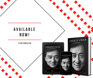 Dank, Jackie Chan, and Http: AVAILABLE  NOW!  JACKIE CHAN  with Zhu Mo  JACKIECHANBOOK.COM  JACKIE CHAN  with the Me  JACKIE CHAN  NEVER GROw U  EVE ONOW U VER GROW UP NEVER GROW UP is available today! http://jackiechanbook.com/
