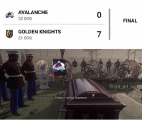 Logic, Memes, and National Hockey League (NHL): AVALANCHE  32 SOG  0  FINAL  GOLDEN KNIGHTS  21 SOG  7  @nhl ref logic  Poy Respec  Press F to Pay Respects Avs seem good this year. You know the drill