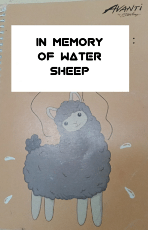 Notebook, Water, and Sheep: AVANTI  bySterlag  IN MEMORY  OF WATER  SHEEP I just realized i have this notebook