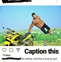 """God, Memes, and True: ave the sheikh  na  Caption this  79 likes  No editing. And this is true by god """"Mai Kuch nahi Bolunga""""😷 but what is 'True' by GOD? bcbaba"""