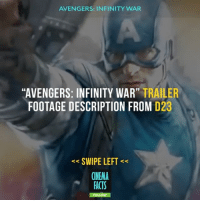 """Just in case you missed it! Scenes from the trailer marvel didn't show us. DONT READ IF U DIDNT SEE HOMECOMING. - Marvel MarvelComics CaptainAmerica IronMan Hulk Thor Avengers GuardiansOfTheGalaxy AntMan DoctorStrange SpiderMan BlackPanther CaptainMarvel BlackWidow Hawkeye ScarletWitch Falcon TheVision WarMachine SpiderManHomecoming AvengersInfinityWar: AVENGERS: INFINITY WAR  """"AVENGERS: INFINITY WAR"""" TRAILER  FOOTAGE DESCRIPTION FROM D23  SWIPE LEFT<  CINEMA  FACTS Just in case you missed it! Scenes from the trailer marvel didn't show us. DONT READ IF U DIDNT SEE HOMECOMING. - Marvel MarvelComics CaptainAmerica IronMan Hulk Thor Avengers GuardiansOfTheGalaxy AntMan DoctorStrange SpiderMan BlackPanther CaptainMarvel BlackWidow Hawkeye ScarletWitch Falcon TheVision WarMachine SpiderManHomecoming AvengersInfinityWar"""