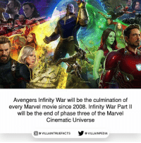 The trailer was everything I hoped for! marvel Disney marvelstudios marvelcomics Mcu Thor BlackPanther Thanos: Avengers Infinity War will be the culmination of  every Marvel movie since 2008. Infinity War Part ll  will be the end of phase three of the Marvel  Cinematic Universe  回@VILLA IN TRUEFACTS  步@VILLA IN PEDI The trailer was everything I hoped for! marvel Disney marvelstudios marvelcomics Mcu Thor BlackPanther Thanos