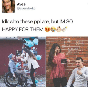 True, Happy, and Happiness: Aves  @averyboko  ldk who these ppl are, but IM SO  HAPPY FOR THEM The look of true happiness. Especially the photo on the right 😂