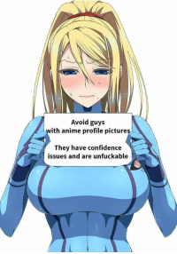 anime: Avoid guys  ith anime profile pictures  They have confidence  issues and are unfuckable