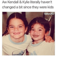 😂😂😂😂cute kids comedy funny haha tagafriend igdaily banter lol tagafriend winter classic tbt ouuu mazza: Aw Kendall & Kylie literally haven't  changed a bit since they were kids  The Horny Nun 😂😂😂😂cute kids comedy funny haha tagafriend igdaily banter lol tagafriend winter classic tbt ouuu mazza