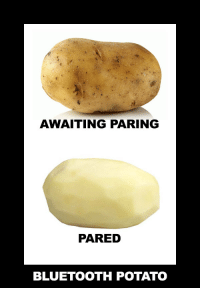 AWAITING PARING  PARED  BLUETOOTH POTATO