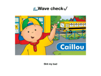 Awave checkV  C0  Caillou  Shit my bad