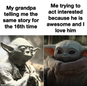 awesomacious:  I love my grandpa very much. He has always been my true inspiration.: awesomacious:  I love my grandpa very much. He has always been my true inspiration.