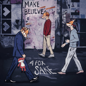 awesomage:4FOXSAKE - MAKE BELIEVE on Spotify: awesomage:4FOXSAKE - MAKE BELIEVE on Spotify