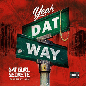 awesomage: Dat Gurl Secrete - Yes, Datway   Dat Gurl Secrete's work ethic is nearly unmatched in the rap game. She holds down a budding rap career, manages her own label, and owns two business in two different countries, proving her prowess for entrepreneurship that bleeds into her music.   : awesomage: Dat Gurl Secrete - Yes, Datway   Dat Gurl Secrete's work ethic is nearly unmatched in the rap game. She holds down a budding rap career, manages her own label, and owns two business in two different countries, proving her prowess for entrepreneurship that bleeds into her music.