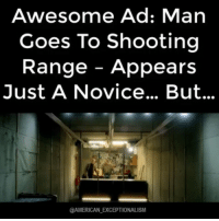 Great ad using GunRange to sell eye drops...: Awesome Ad: Man  Goes To Shooting  Range Appears  Just A Novice... But...  @AMERICAN EXCEPTIONALISM Great ad using GunRange to sell eye drops...