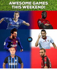 Memes, Games, and Watch: AWESOME GAMES  THIS WEEKEND  TYRES  ga  Rakut Which ones will you watch? 📺⚽️