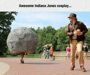 Tumblr, Blog, and Cosplay: Awesome Indiana Jones cosplay... srsfunny:These Guys Really Put Some Effort Into It