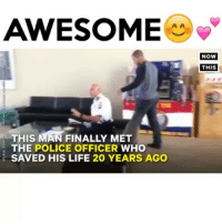 Wow. 💕💕💕💕 - ↪ follow me @wackalicous for more - - - nba sports basketball funny football nfl comedy lebronjames stephcurry juke dunk pipular insta like4like follow4follow f4f l4l like followme kimkardashian funnyskit instapopular lol lmao cat dog animals: AWESOME  THIS MAN FINALLY MET  THE POLICE OFFICER  WHO  SAVED HIS LIFE 20 YEARS AGO  NOW  THIS Wow. 💕💕💕💕 - ↪ follow me @wackalicous for more - - - nba sports basketball funny football nfl comedy lebronjames stephcurry juke dunk pipular insta like4like follow4follow f4f l4l like followme kimkardashian funnyskit instapopular lol lmao cat dog animals
