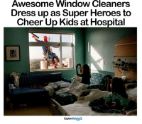 This makes my soul smile <3: Awesome Window Cleaners  Dress upas Super Heroes to  Cheer Up Kids at Hospital  Talent  Explore This makes my soul smile <3