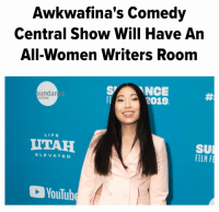 This is true, and wasn't even done  on purpose:   I just wanted to assemble a team of brilliant writers, and they all just happened to be women. Thanks @HuffPost and @kimmythepooh https://t.co/0eiD5SeMs5: Awkwafina's Comedy  Central Show Will Have An  All-Women Writers Room  SNCE  2019  sunda  ce  institute  LIFE  UTAH  SU  FILM  ELEVATED  YouTub This is true, and wasn't even done  on purpose:   I just wanted to assemble a team of brilliant writers, and they all just happened to be women. Thanks @HuffPost and @kimmythepooh https://t.co/0eiD5SeMs5