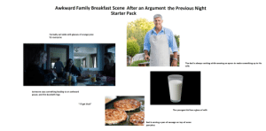 """""""Awkward Family Breakfast Scene After an Argument the Previous Night"""" Starter Pack: """"Awkward Family Breakfast Scene After an Argument the Previous Night"""" Starter Pack"""