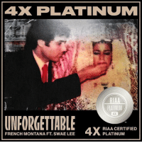 Congratulations goes out to FrenchMontana and SwaeLee on their song 'Unforgettable' going 4x Platinum! 🙌👍💯 @FrenchMontana @SwaeLee WSHH: AX PLATINUM  PLATINUM  4X  UNFORGETTABLE ELANGERTE  FRENCH MONTANA FT. SWAE LEE  PLATINUM Congratulations goes out to FrenchMontana and SwaeLee on their song 'Unforgettable' going 4x Platinum! 🙌👍💯 @FrenchMontana @SwaeLee WSHH