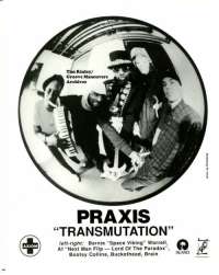 "80s, Brains, and Memes: AXIOM  Tim Kinley/  Groove Maneuvers  Archives  PRAXIS  ""TRANSMUTATION'  left-right  Bernie ""Space Viking"" Worrell,  Af ""Next Man Flip  Lord Of The Paradox  Bootsy Collins, Buckethead, Brain Here's a lil-take back as we propell in forward motion. Anybody remember this group of ""Goners""? Man we had the best times at Bill Laswells studio back in the 80's & 90's. Now I am so lookin' forward to come back again. Stay safe out there, so we can see u in ""2017""! Happy New Year's..."