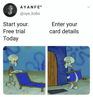 They stay tryna finesse 😤😂 https://t.co/UYaBYmmfM6: AYANF ETM  @oye_bobs  Start your.  Free trial  Today  Enter your  card details They stay tryna finesse 😤😂 https://t.co/UYaBYmmfM6